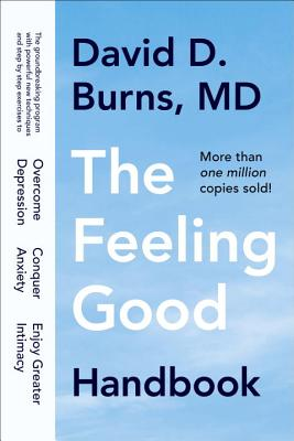 The Feeling Good Handbook - Burns, David D, M.D.