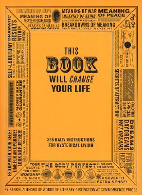 This Book Will Change Your Life - Carey, Ben, and Delehag, Henrik, and Benrik