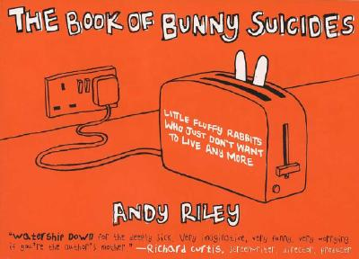 The Book of Bunny Suicides - Riley, Andy