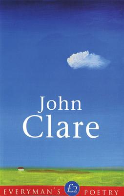 John Clare Eman Poet Lib #27 - Clare, John D, and Thornton, R K R, and Thorton, Kelsey (Editor)