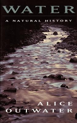 Water: A Natural History - Outwater, Alice
