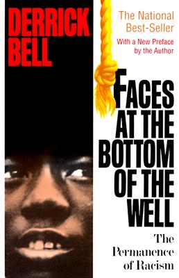 Faces at the Bottom of the Well - Bell, Derrick A