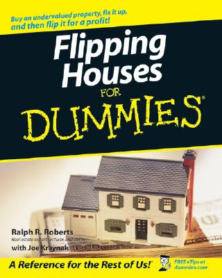 Flipping Houses for Dummies - Roberts, Ralph R, and Kraynak, Joe
