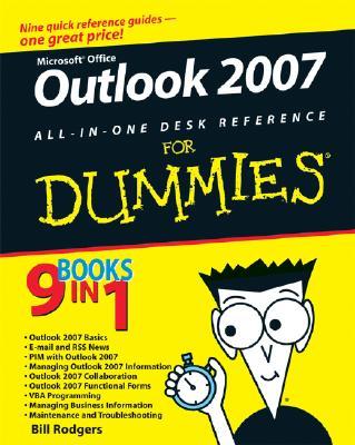 Outlook 2007 All-In-One Desk Reference for Dummies - Fulton, Jennifer, and Fredricks, Karen S