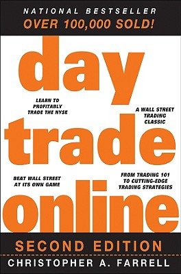 Day Trade Online - Farrell, Christopher A