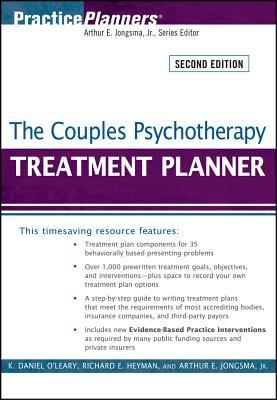 The Couples Psychotherapy Treatment Planner - O'Leary, K Daniel, PhD, and Heyman, Richard E, and Jongsma, Arthur E, Jr.