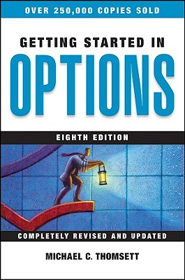 Getting Started in Options - Thomsett, Michael C
