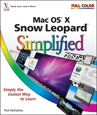 Mac OS X Snow Leopard Simplified - McFedries, Paul