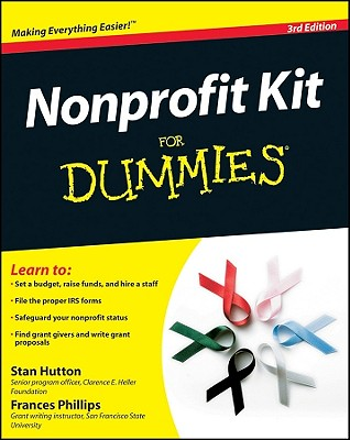 Nonprofit Kit for Dummies - Hutton, Stan, and Phillips, Frances
