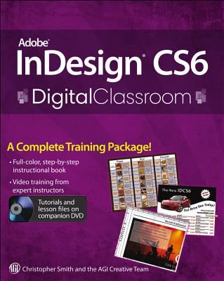 InDesign CS5 Digital Classroom - Smith, Christopher, and AGI Creative Team