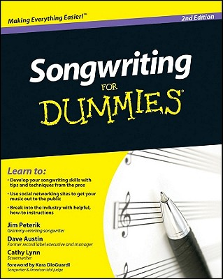 Songwriting for Dummies - Peterik, Jim, and Austin, Dave, B.A, and Lynn, Cathy