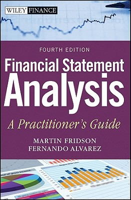 Financial Statement Analysis: A Practitioner's Guide - Fridson, Martin S., and Alvarez, Fernando