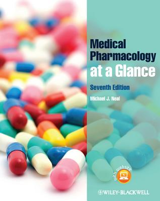 Medical Pharmacology at a Glance - Neal, Michael J
