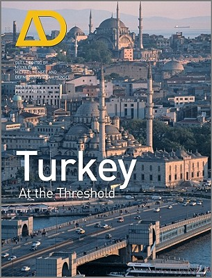 Turkey: At the Threshold - Hensel, Michael (Editor), and Hensel, Defne Sungurogl (Editor), and Ertas, Hulya (Editor)