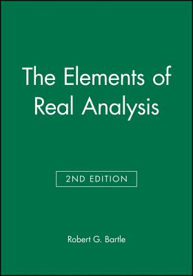 The Elements of Real Analysis - Bartle, Robert Gardner, and Bartle