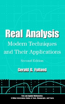 Real Analysis: Modern Techniques and Their Applications - Folland, Gerald B