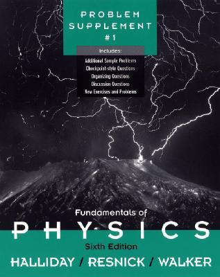 Fundamentals of Physics,, Problem Supplement No. 1 - Halliday, David, and Resnick, Robert, and Walker, Jearl
