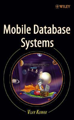Mobile Database Systems - Kumar, Vijay