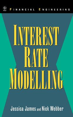 Interest Rate Modelling - James, Jessica, and Webber, Nick, and James, Lloyd