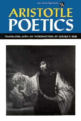 Aristotle's Poetics - Aristotle, and Else, Gerald F (Translated by)