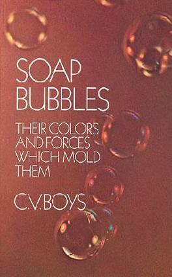 Soap Bubbles - Boys, Charles V, and Boys, C V