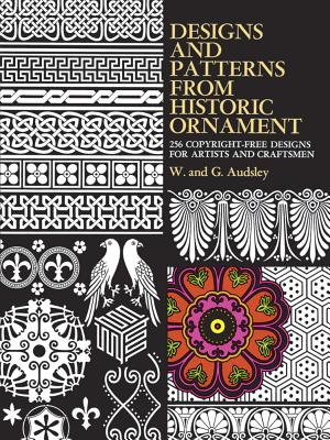 Designs and Patterns from Historic Ornament - Audsley, W, and Audsley, George Ashdown