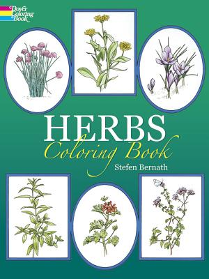 Herbs Coloring Book - Bernath, Stefen, and Coloring Books, and Flowers