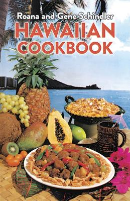 Hawaiian Cookbook - Schindler, Roana, and Schindler, Gene