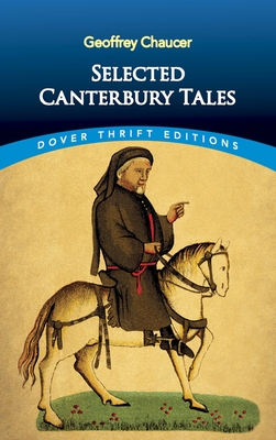 Selected Canterbury Tales - Chaucer, Geoffrey