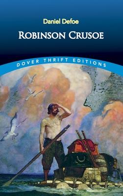 Robinson Crusoe - Defoe, Daniel, and Dover Thrift Editions