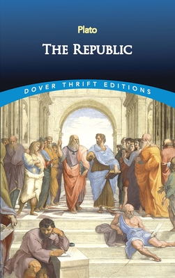 The Republic - Plato, and Dover Thrift Editions, and Jowett, Benjamin, Prof.