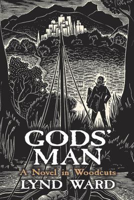 Gods' Man: A Novel in Woodcuts - Ward, Lynd