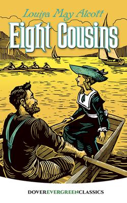 Eight Cousins - Alcott, Louisa May