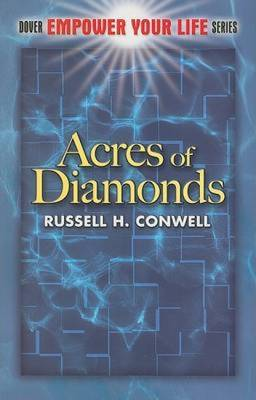 Acres of Diamonds - Conwell, Russell Herman