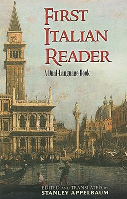 First Italian Reader: A Dual-Language Book - Appelbaum, Stanley (Translated by)