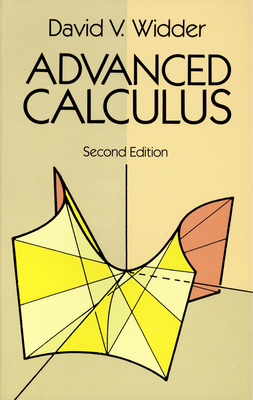Advanced Calculus: Second Edition - Widder, David V, and Widder, D V, and Mathematics