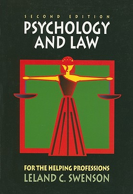 Psychology and Law for the Helping Professions - Swenson, Leland C