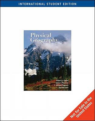Essentials of Physical Geography - Gabler, Robert E., and Trapasso, L. Michael, and Sack, Dorothy Irene