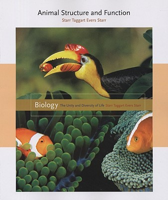 Animal Structure and Function - Starr, Cecie, and Taggart, Ralph, and Evers, Christine