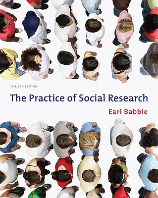 The Practice of Social Research - Babbie, Earl Robert