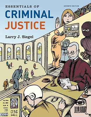Essentials of Criminal Justice - Siegel, Larry J