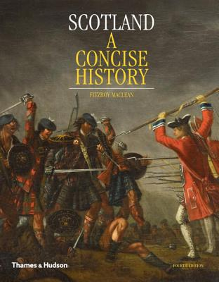 Scotland: A Concise History - Maclean, Fitzroy, and Linklater, Magnus