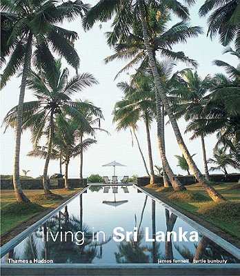 Living in Sri Lanka - Bunbury, Turtle, and Fennell, James (Photographer)