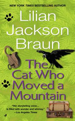 The Cat Who Moved a Mountain - Braun, Lilian Jackson, and Tyler