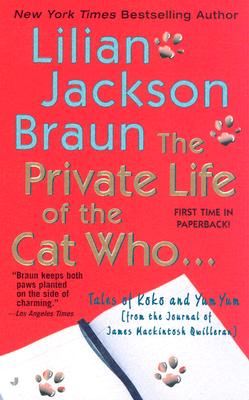 The Private Life of the Cat Who... - Braun, Lilian Jackson