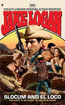 Slocum and El Loco - Logan, Jake