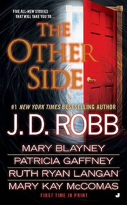The Other Side - Robb, J D, and Blayney, Mary, and Gaffney, Patricia