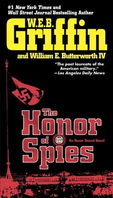 The Honor of Spies - Griffin, W E B, and Butterworth, William E, IV