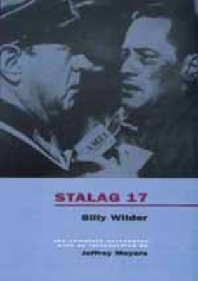 Stalag 17 - Wilder, Billy, and Meyers, Jeffrey (Introduction by)