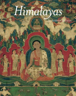 Himalayas: An Aesthetic Adventure - Pal, Pratapaditya, Mr., and Hinuber, Oskar Von (Contributions by), and Vajracharya, Gautama V (Contributions by)